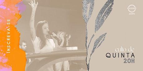 CULTO PRESENCIAL | QUINTA - 21.10.21 ingressos