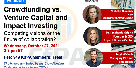 Crowdfunding v. Venture Capital and Impact Investing tickets