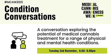 Medical Cannabis Awareness Week 2021: Day 2 - Condition Conversations tickets