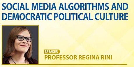 Social Media Algorithms and Democratic Political Culture - Prof Regina Rini tickets