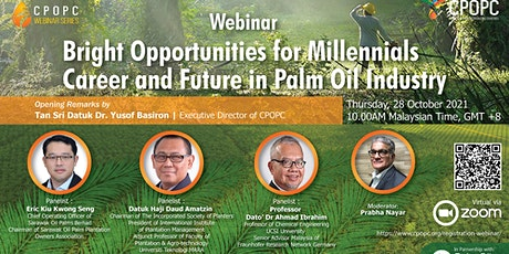 Bright Opportunities for Millennials Career and Future in Palm Oil Industry tickets