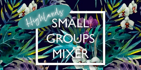 Small Group Mixer tickets