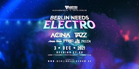 Berlin Needs Electro Tickets