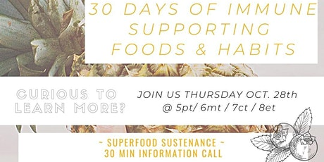 Superfood Sustenance: Immune Supporting Daily Habits! tickets