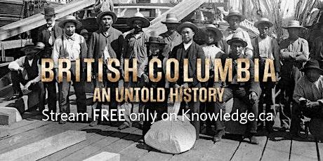 WorldVIU Days: British Columbia: An Untold History tickets