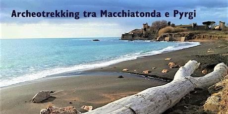 Archeotrekking tra Macchiatonda e Pyrgi biglietti