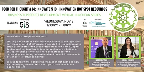 Food for Thought #14: Innovate 518 -  Innovation Hot Spot Resources tickets