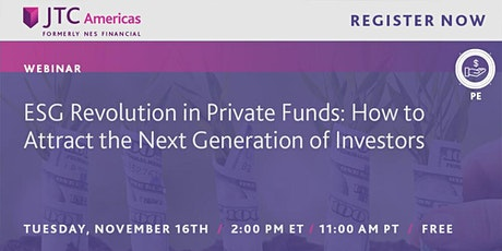 FREE Webinar: ESG Revolution in Private Funds tickets