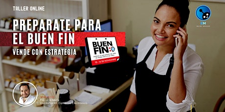 [TALLER ONLINE GRATIS] Prepárate para El Buen Fin con Marketing Digital entradas