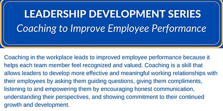 Leadership Development Series: Coaching to Improve Employee Performance tickets
