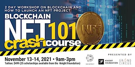 Blockchain & NFT 101 Workshop tickets