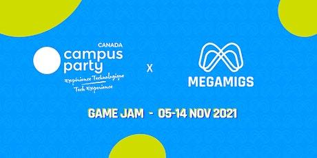 Game Jam + Campus Party + MEGAMIGS billets