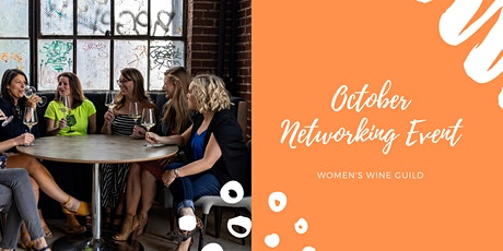 Women's Wine Guild October Networking Event: The Bindery tickets