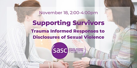 Supporting Survivors: Trauma Informed Response to Disclosure tickets