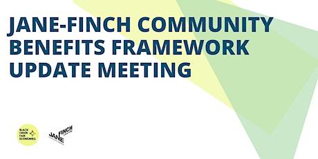Jane-Finch Community Benefits Framework  Update tickets