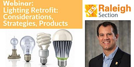 Lighting Retrofit: Considerations,  Strategies, Products tickets