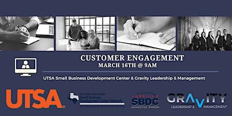 UTSA SBDC & GLM: Customer Engagement - Live Webinar tickets