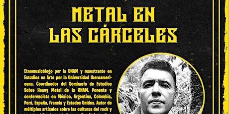 Metal en las cárceles entradas