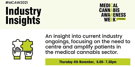 Medical Cannabis Awareness Week 2021: Day 4 - Industry Insights tickets