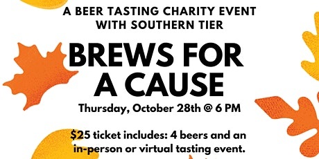 Brews for a Cause - A Beer Tasting Fundraiser with Southern Tier tickets