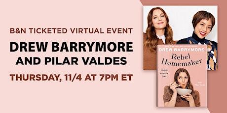 B&N Virtually Presents: Drew Barrymore celebrates REBEL HOMEMAKER! tickets