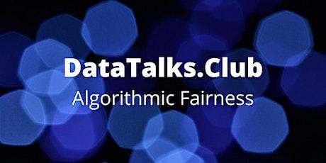 Algorithmic Fairness tickets