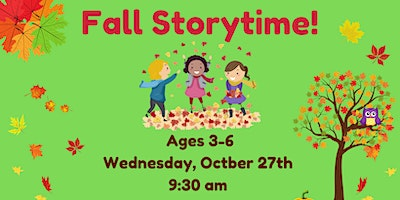 Wednesday Morning Fall Storytime, Ages 3-6, October 27th @ Gardner Field