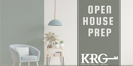 Open House Prep! tickets