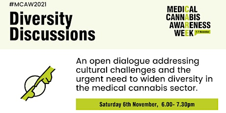 Medical Cannabis Awareness Week 2021: Day 6 - Diversity Discussions tickets