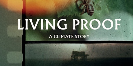 Screening: 'Living Proof A Climate Story' tickets