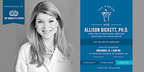 The Charlotte Center presents The Forum  featuring  Allison Bickett, Ph.D. tickets