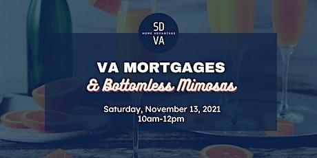 VA Mortgages & Bottomless Mimosas tickets