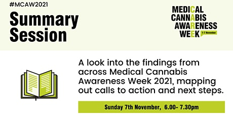 Medical Cannabis Awareness Week 2021: Day 7 - Summary Session tickets