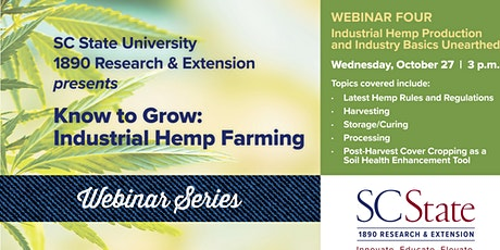 Industrial Hemp Production and Industry Basics Unearthed - Webinar Four tickets