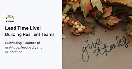 Lead Time Live: Building Resilient Teams tickets