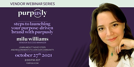 Steps to launching your purpose-driven brand with Purpusly tickets