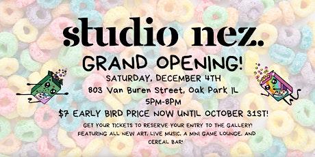 Studio Nez Grand Opening tickets
