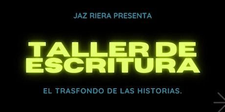 """Taller  """"El trasfondo de las historias"""" entradas"""