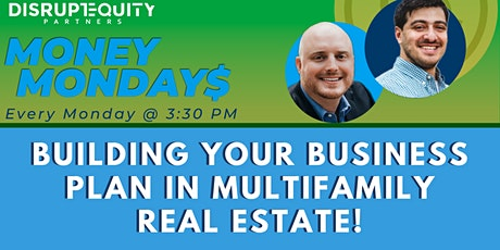Building Your Business Plan in Multifamily Real Estate! tickets