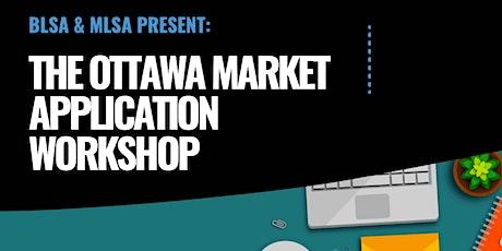 The Ottawa Market Application Workshop tickets