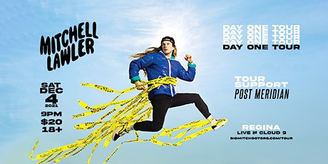 Mitchell Lawler - Day One Tour - Regina - Dec 4 tickets