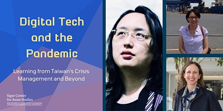 Digital Tech & the Pandemic: Learning from Taiwan's Crisis Management tickets