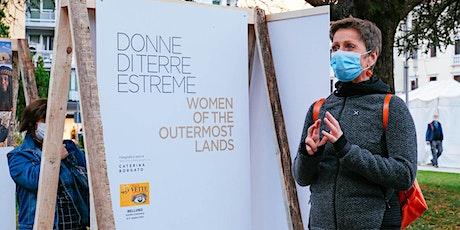 Donne di terre estreme | Visita guidata con Caterina Borgato ORE 16 biglietti