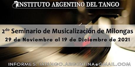 CHARLA INFORMATIVA - 2do SEMINARIO DE MUSICALIZACIÓN DE MILONGAS 2021 entradas