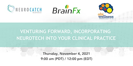 Venturing Forward, Incorporating Neurotech into your Clinical Practice tickets