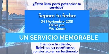 """Mi Regalo Para Ti: Webinar gratis - """"Un Servicio Memorable... tickets"""