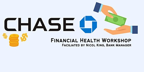 Chase- Financial Health Workshop tickets
