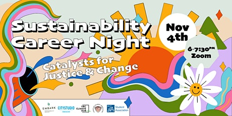 Sustainability Career Night: Catalysts for Justice and Change tickets