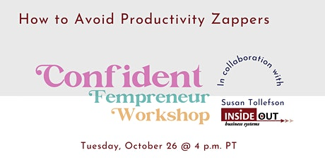 How to Avoid Productivity Zappers tickets