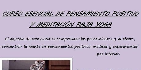CURSO ESENCIAL DE PENSAMIENTO POSITIVO Y MEDITACIÓN RAJA YOGA entradas